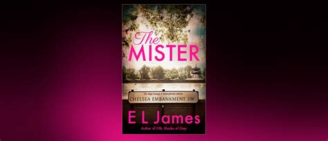 The Mister, a new novel from E L James, to be published in
