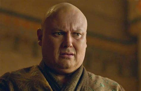 """Varys' greatest """"Game of Thrones"""" secret is that he has a"""