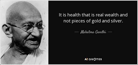 Mahatma Gandhi quote: It is health that is real wealth and