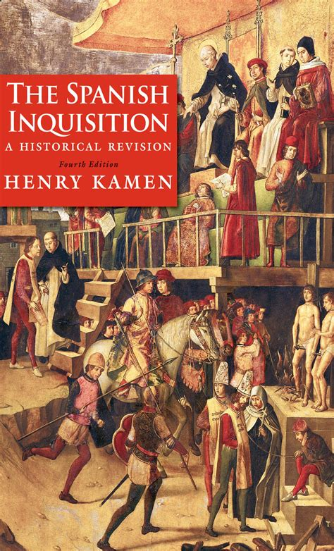 The Spanish Inquisition eBook by Henry Kamen