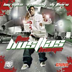 The Hustlas Home Mixtape by Cassidy Hosted by DJ Big Mike